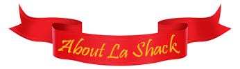 About La Shack banner