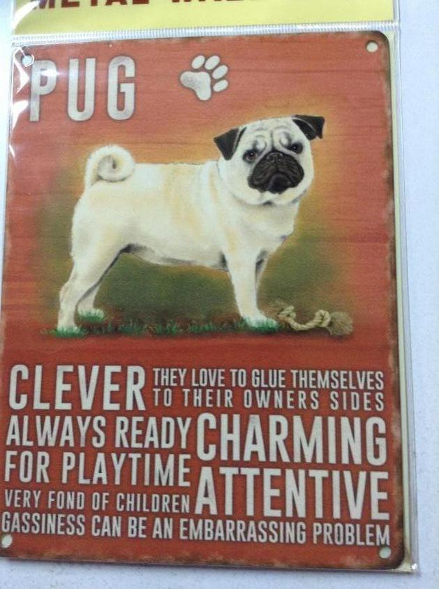 Pug Dog Metal Sign